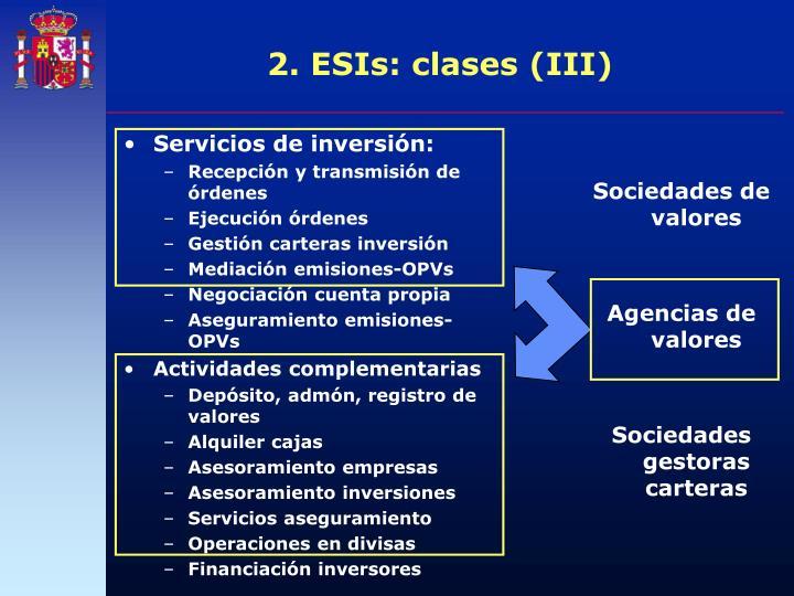 2. ESIs: clases (III)