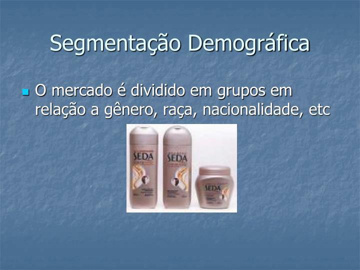 Segmentação Demográfica