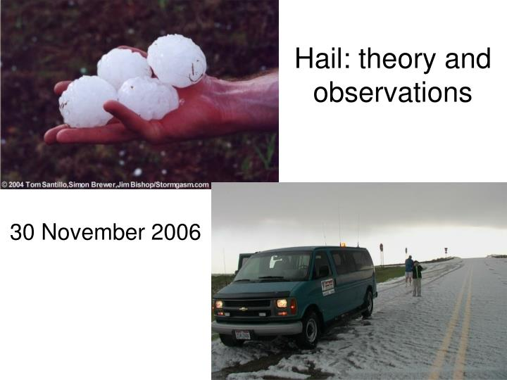 hail theory and observations
