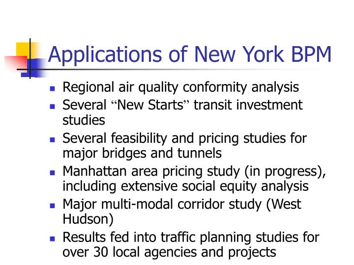 Applications of New York BPM