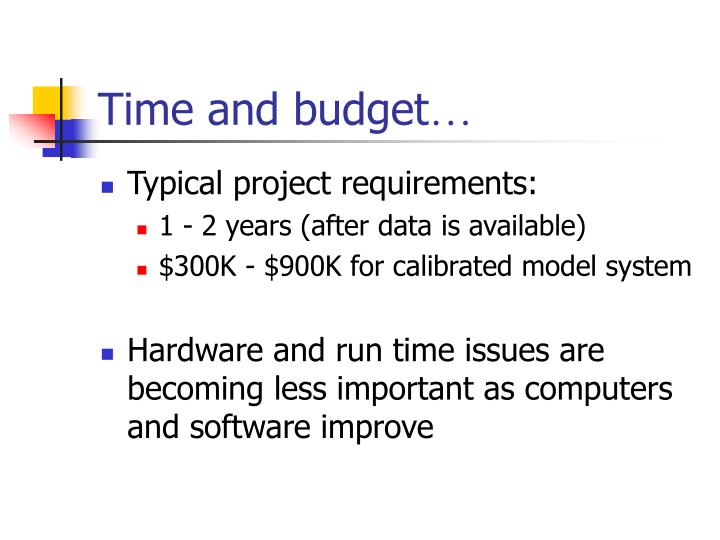 Time and budget