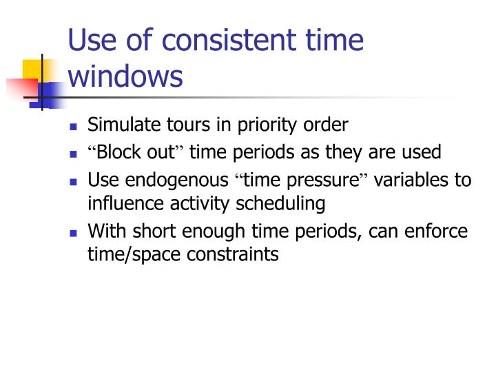 Use of consistent time windows