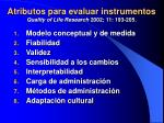 atributos para evaluar instrumentos quality of life research 2002 11 193 205