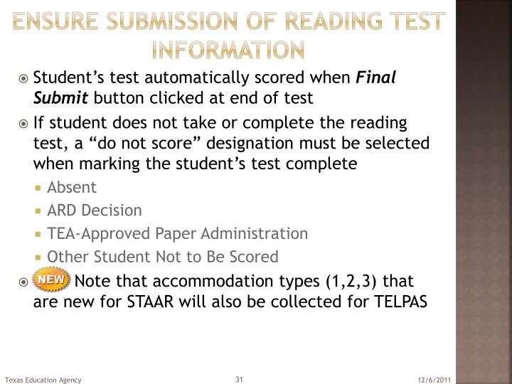 Ensure submission of reading test information