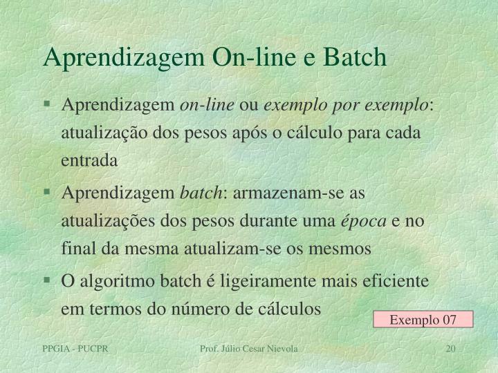 Aprendizagem On-line e Batch