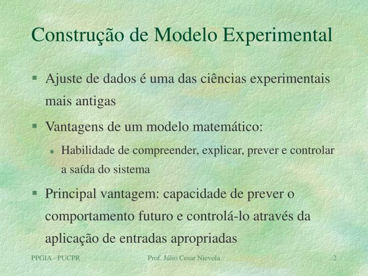 Construção de Modelo Experimental