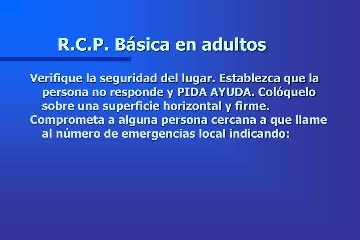R.C.P. Básica en adultos