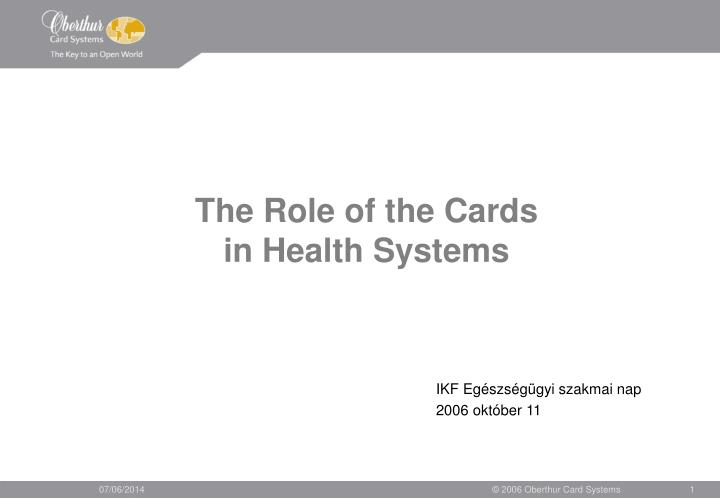 the role of the cards in health systems