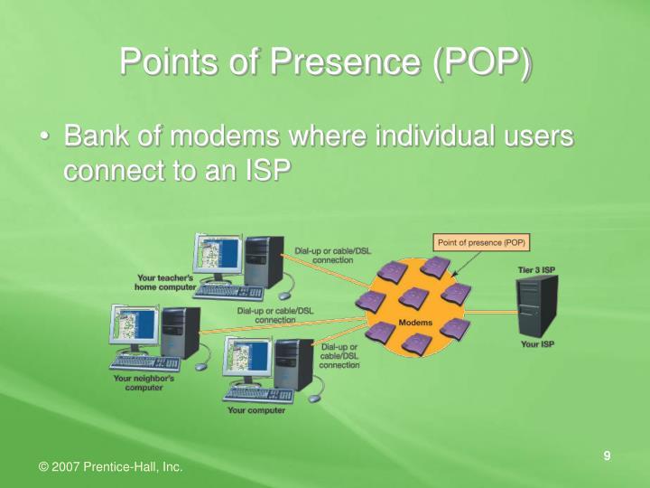 Points of Presence (POP)