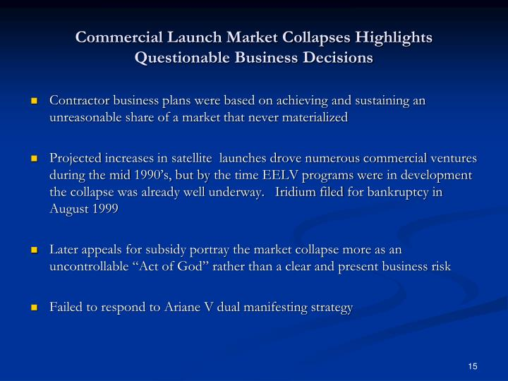 Commercial Launch Market Collapses Highlights Questionable Business Decisions