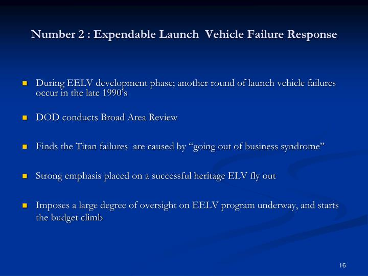 Number 2 : Expendable Launch  Vehicle Failure Response