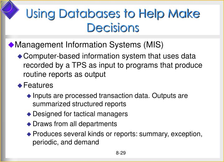 Using Databases to Help Make Decisions
