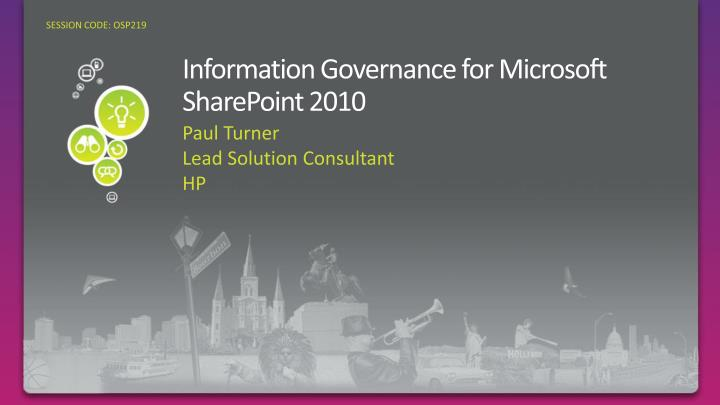 Information governance for microsoft sharepoint 2010