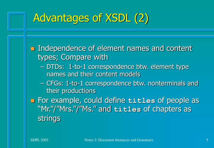 Advantages of XSDL (2)