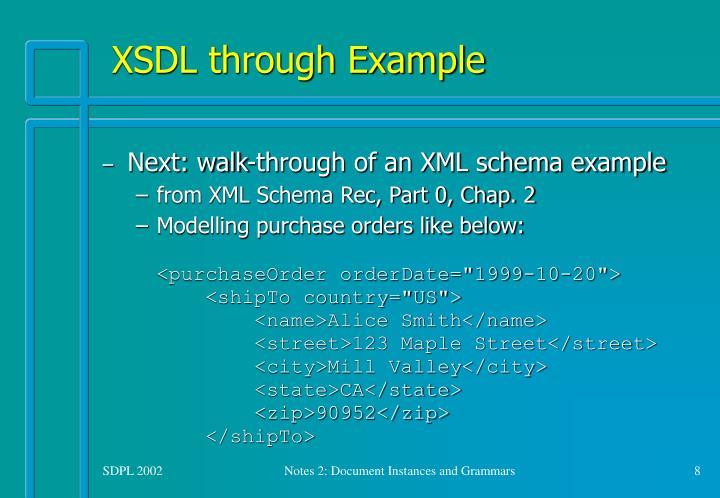 XSDL through Example