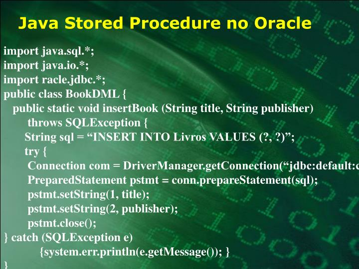 Java Stored Procedure no Oracle
