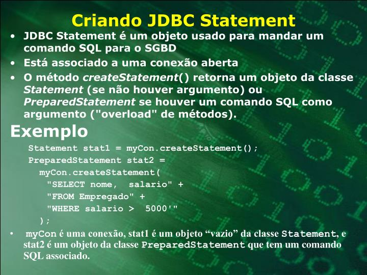 Criando JDBC Statement