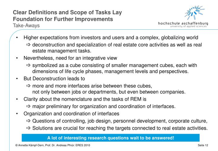 Clear Definitions and Scope of Tasks Lay Foundation for Further Improvements