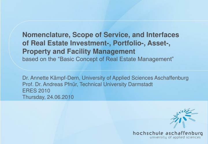 Nomenclature, Scope of Service, and Interfaces of Real Estate Investment-, Portfolio-, Asset-, Prope...