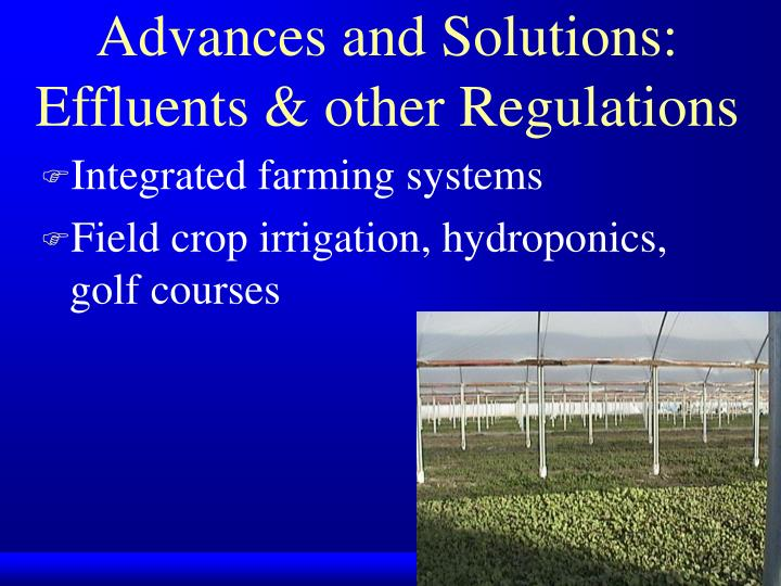 Advances and Solutions: Effluents & other Regulations