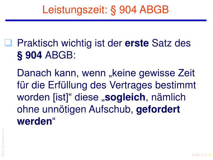 Leistungszeit: § 904 ABGB
