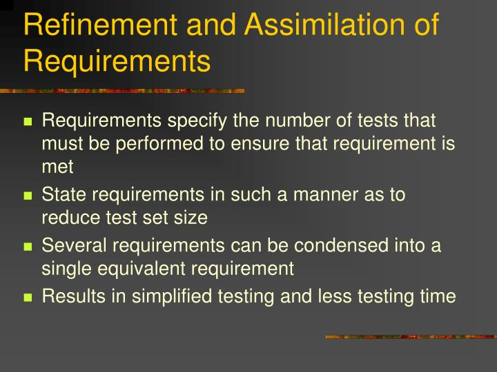 Refinement and Assimilation of Requirements