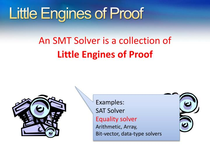 Little Engines of Proof