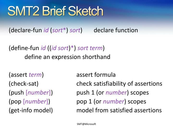 SMT2 Brief Sketch