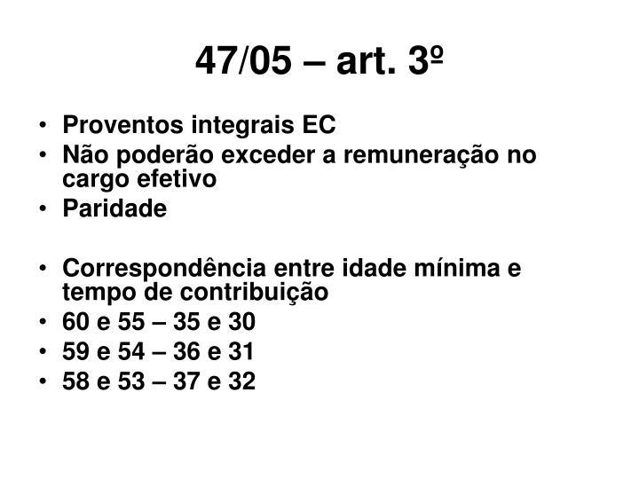 47/05 – art. 3º