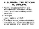 a lei federal x lei estadual ou municipal3