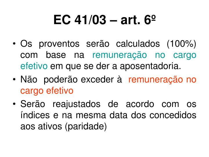 EC 41/03 – art. 6º