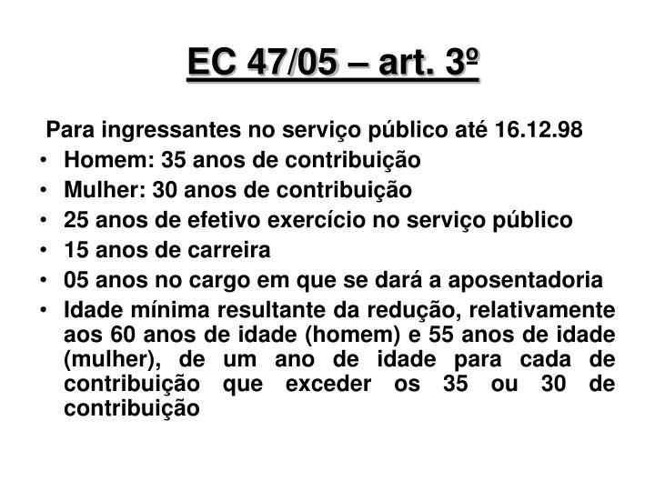 EC 47/05 – art. 3º