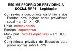 regime pr prio de previd ncia social rpps legisla o