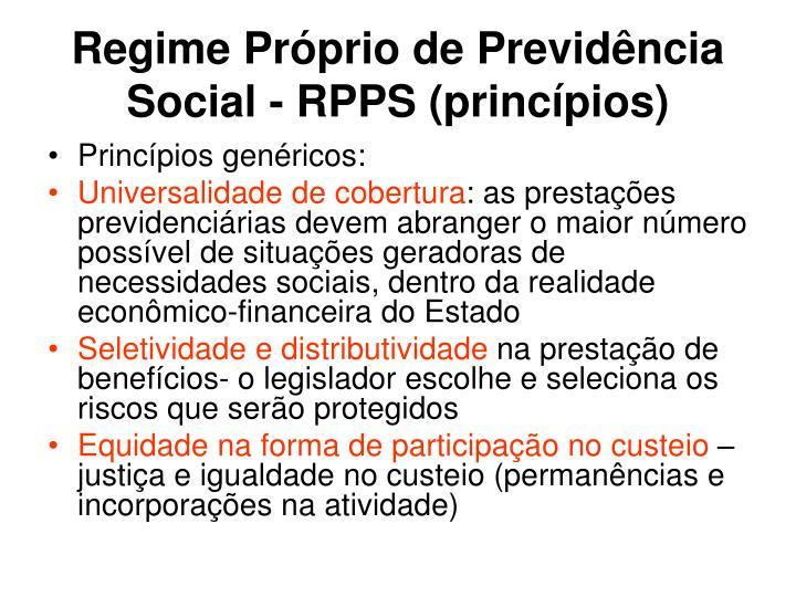 Regime Próprio de Previdência Social - RPPS (princípios)