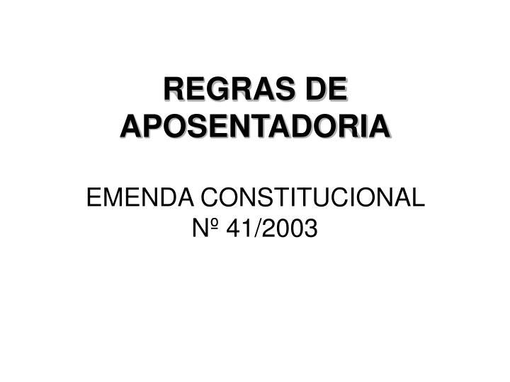REGRAS DE APOSENTADORIA