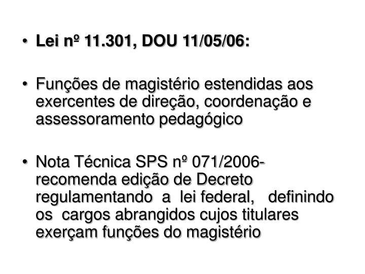 Lei nº 11.301, DOU 11/05/06: