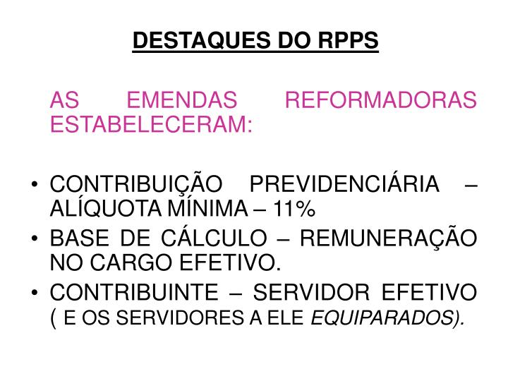 DESTAQUES DO RPPS