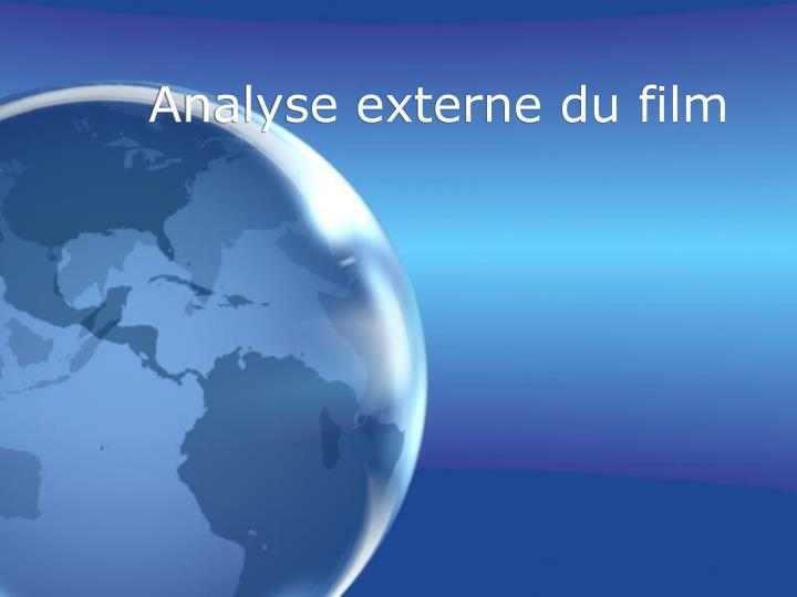Analyse externe du film