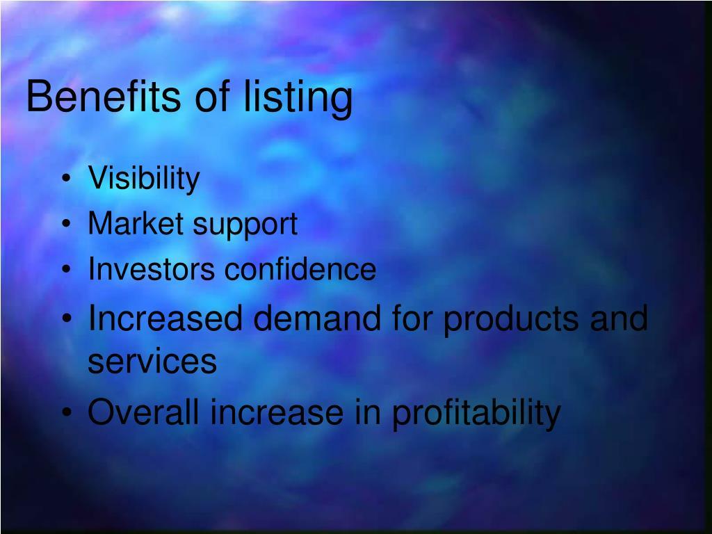 Benefits of listing