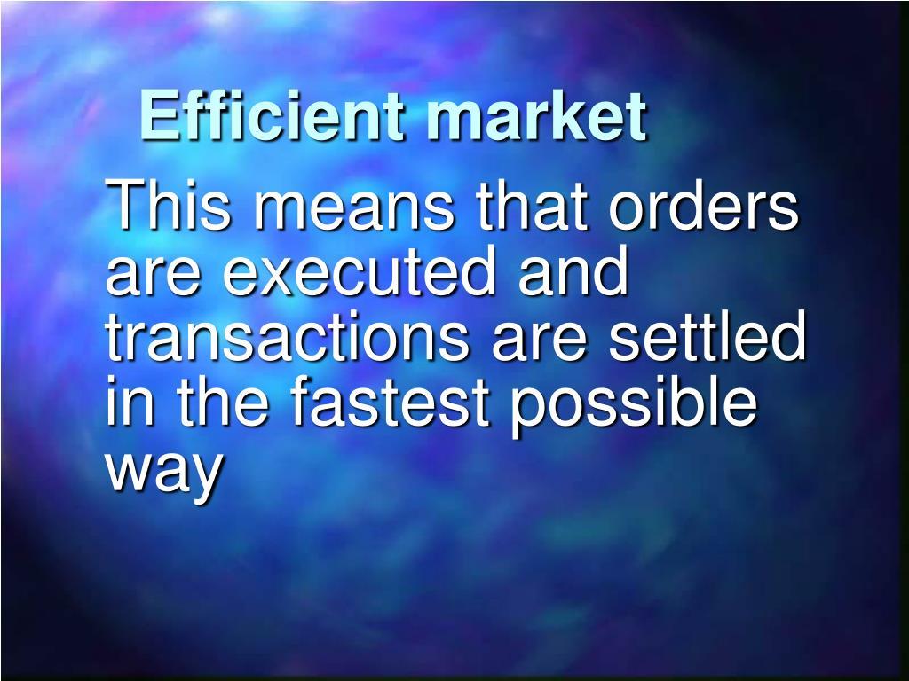 Efficient market