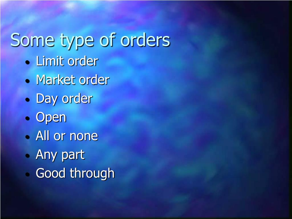 Some type of orders