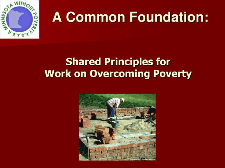 A Common Foundation: