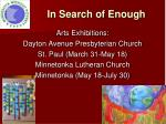 in search of enough