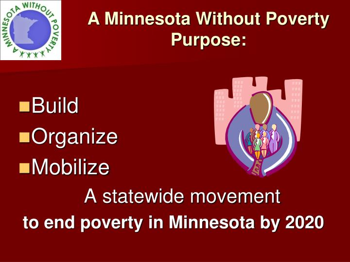 A Minnesota Without Poverty Purpose: