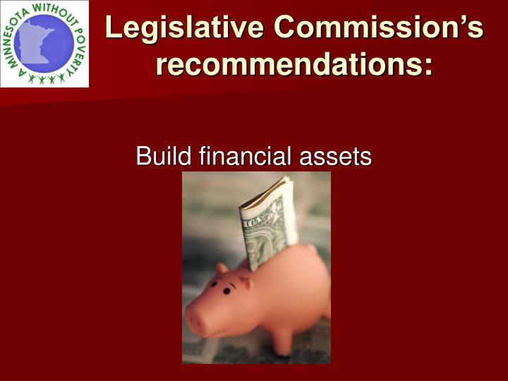Legislative Commission's recommendations: