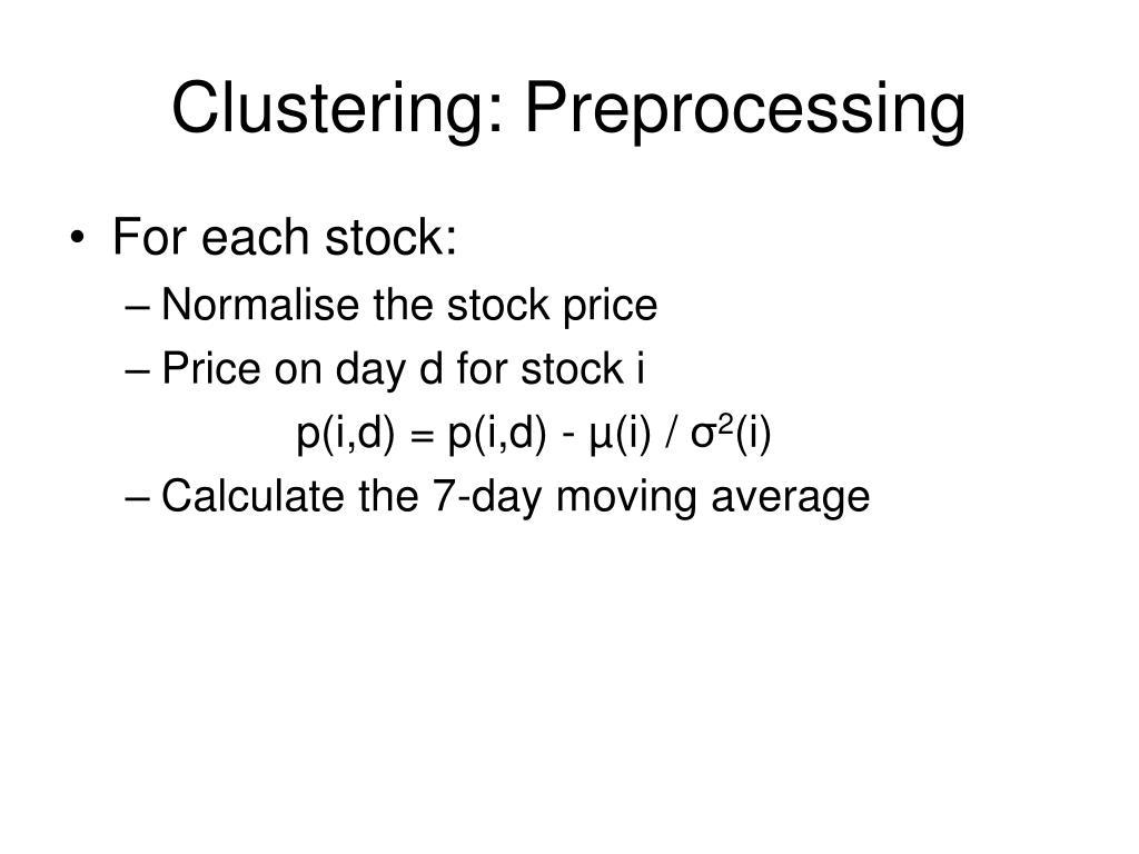 Clustering: Preprocessing
