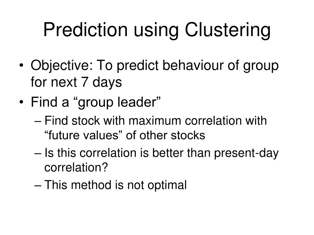 Prediction using Clustering