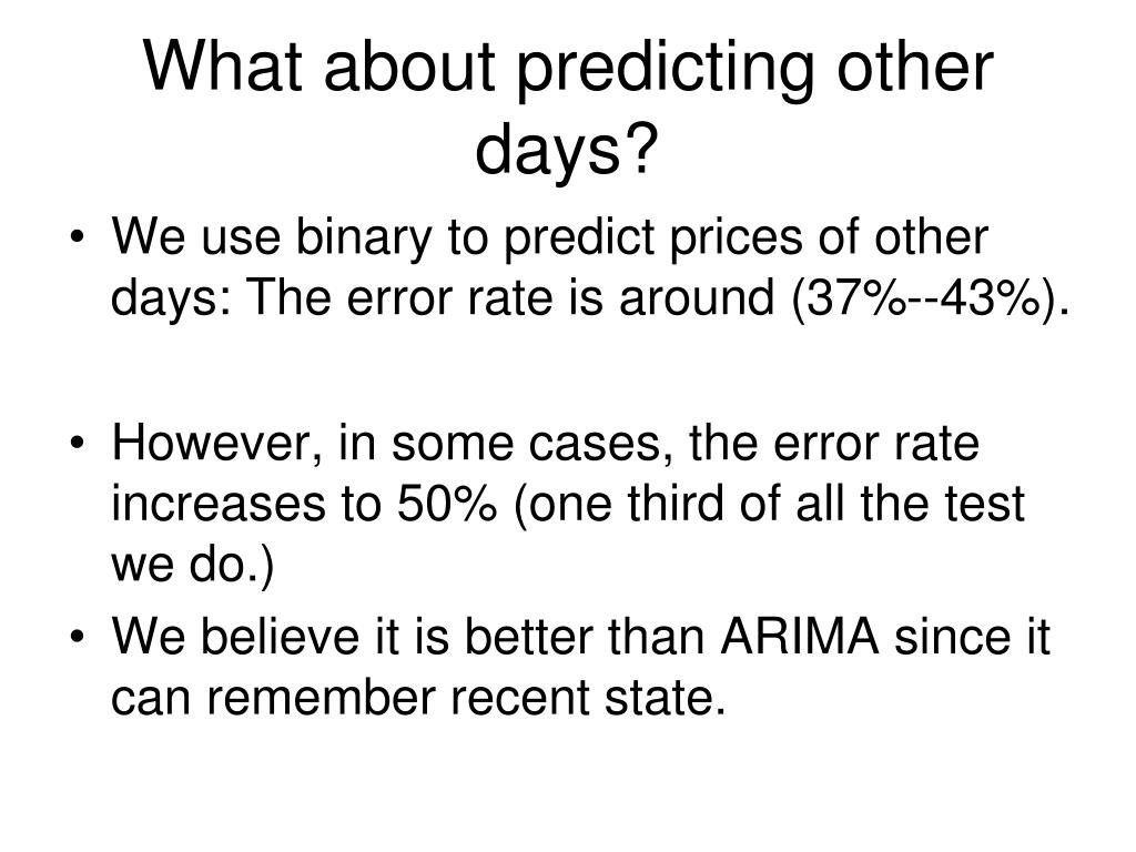 What about predicting other days?