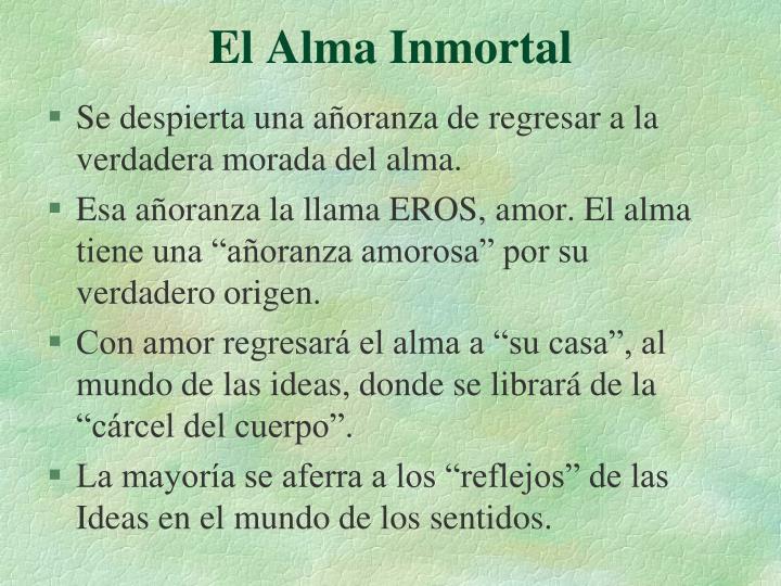 El Alma Inmortal