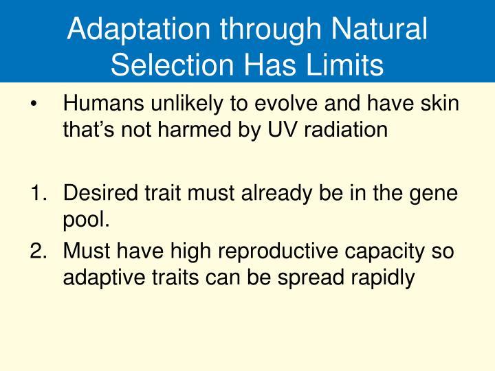 Adaptation through Natural Selection Has Limits